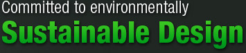 Committed to environmentally Sustainable Design